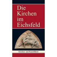 Die Kirchen im Eichsfeld - Kirchen- und Kunstführer