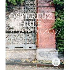 Ostkreuzschule: Auf Bötzow