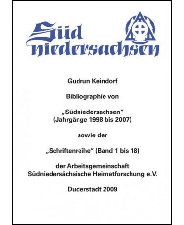 """Bibliographie von """"Südniedersachsen"""" (Jahrgänge 1998 bis 2007) sowie der """"Schriftenreihe"""" (Band 1 bis 18) der Arbeitsgemeinschaft Südniedersächsische Heimatforschung e.V."""