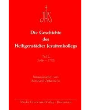 Die Geschichte des Heiligenstädter Jesuitenkolleges, Teil 2