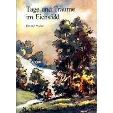 Tage und Träume im Eichsfeld