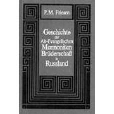 Geschichte der Alt-Evangelischen Mennoniten Brüderschaft in Russland (1789-1910) im Rahmen der mennonitischen Gesamtgeschichte