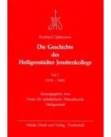 Die Geschichte des Heiligenstädter Jesuitenkolleges, Teil 1