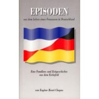 Episoden aus dem Leben eines Franzosen in Deutschland