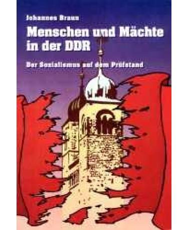 Menschen und Mächte in der DDR