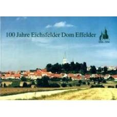 100 Jahre Eichsfelder Dom Effelder