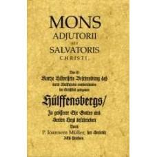 E-Book: Mons adjutorii seu Salvatoris Christi, das ist: