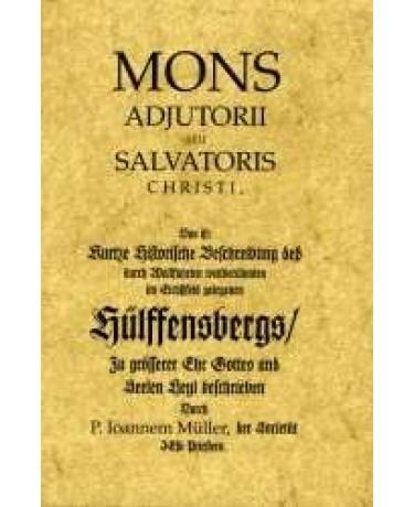 E-Book: Mons adjutorii seu Salvatoris Christi, das ist: