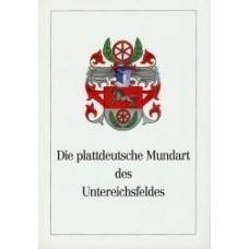 Die Plattdeutsche Mundart des Untereichsfeldes