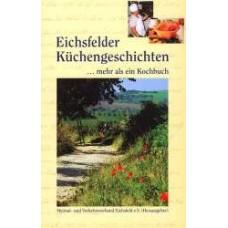 Eichsfelder Küchengeschichten, ... mehr als ein Kochbuch