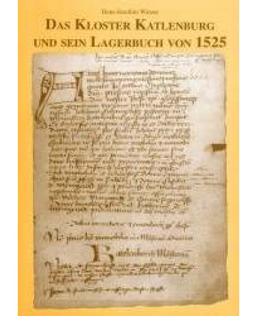 Das Kloster Katlenburg und sein Lagerbuch von 1525