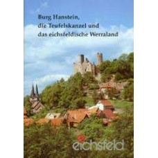 Die Burg Hanstein, die Teufelskanzel und das eichsfeldische Werraland