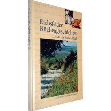 E-Book: Eichsfelder Küchengeschichten, ... mehr als ein Kochbuch