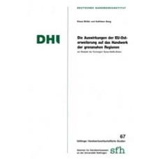 Die Auswirkungen der EU-Osterweiterung auf das Handwerk der grenznahen Regionen am Beispiel der Euroregion Spree-Neiße-Bober