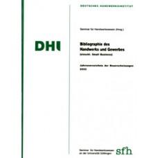 Bibliographie des Handwerks und Gewerbes 2002 (einschl. Small Business)