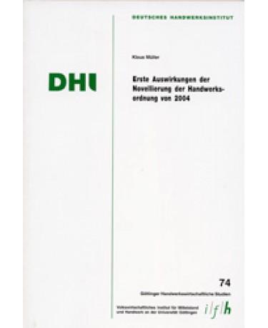 Erste Auswirkungen der Novellierung der Handwerksordnung von 2004