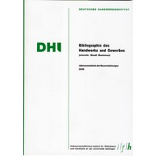 Bibliographie des Handwerks und Gewerbes 2005