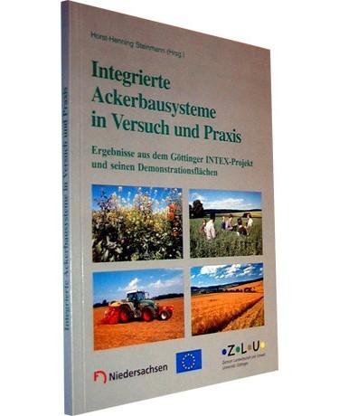 Integrierte Ackerbausysteme in Versuch und Praxis
