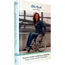 Bauweise, Funktion und Betrieb von Rollstühlen