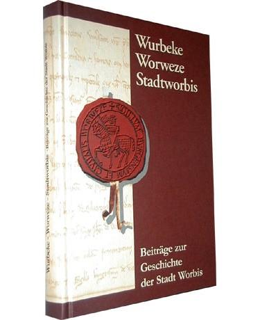 Wurbeke - Worweze - Stadtworbis.