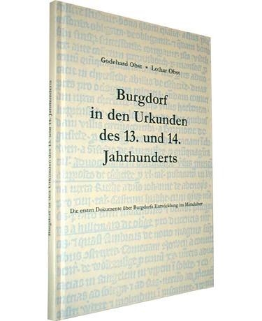 Burgdorf in den Urkunden des 13. und 14. Jahrhunderts