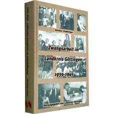 Zwangsarbeit im Landkreis Göttingen 1939-1945