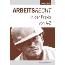 Arbeitsrecht in der Praxis von A-Z