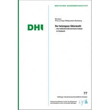Der heterogene Gütermarkt - eine institutionenökonomische Analyse des Handwerks