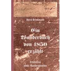 E-Book: Ein Wanderbuch von 1850 erzählt