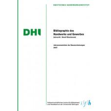 Bibliographie des Handwerks und Gewerbes 2007 (Einschließlich Small Business)