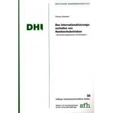Das Internationalisierungsverfahren von Handwerksbetrieben - Entscheidungsprozesse und Strategien