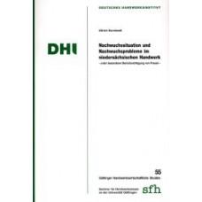 Nachwuchssituation und Nachwuchsprobleme im niedersächsischen Handwerk - unter besonderer Berücksichtigung von Frauen