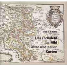 Das Eichsfeld im Bild alter und neuer Karten