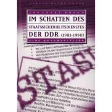 E-Book: Im Schatten des Staatssicherheitsdienstes der DDR (1981-1990)