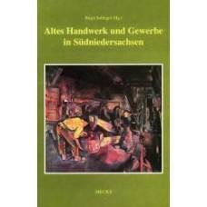 Altes Handwerk und Gewerbe in Südniedersachsen