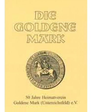 50 Jahre Heimatverein Goldene Mark (Untereichsfeld) e.V.