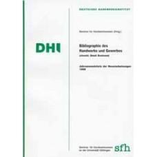Bibliographie des Handwerks und Gewerbes 1999 (einschl. Small Business)