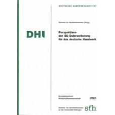 Perspektiven der EU-Osterweiterung für das deutsche Handwerk