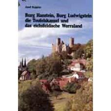 Burg Hanstein, Burg Ludwigstein, die Teufelskanzel und das eichsfeldische Werraland