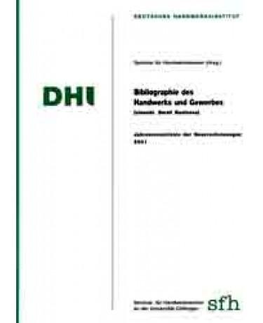 Bibliographie des Handwerks und Gewerbes 2001