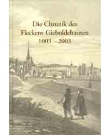 Die Chronik des Fleckens Gieboldehausen 1003 – 2003