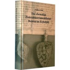 Das ehemalige Zisterzienserinnenkloster Beuren im Eichsfeld