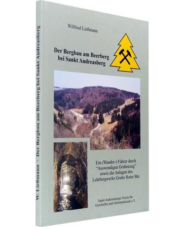 Der Bergbau am Beerberg bei Sankt Andreasberg