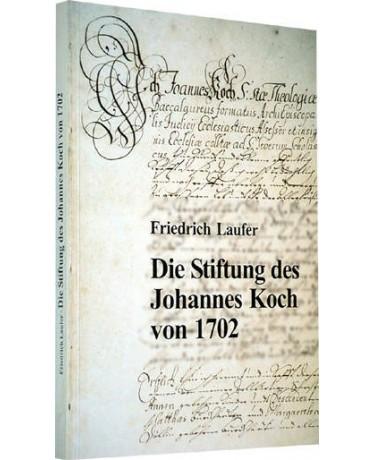 Die Stiftung des Johannes Koch von 1702