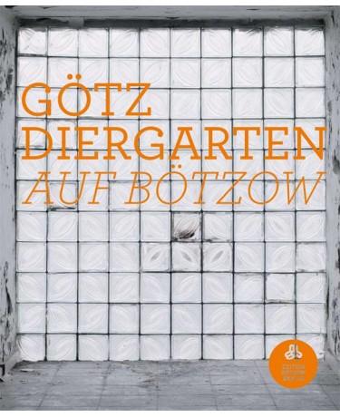 Götz Diergarten: Auf Bötzow