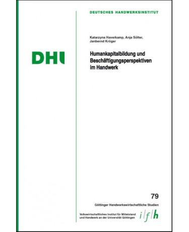 Humankapitalbildung und Beschäftigungsperspektiven im Handwerk