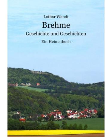 Brehme - Geschichte und Geschichten
