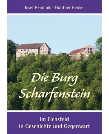 Die Burg Scharfenstein im Eichsfeld in Geschichte und Gegenwart