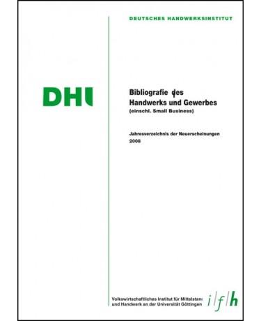 Bibliographie des Handwerks und Gewerbes 2008 (Einschließlich Small Business)