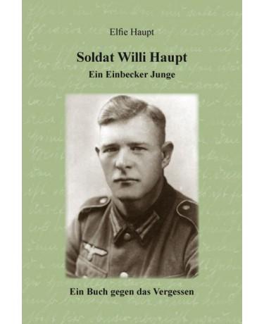 E-Book: Soldat Willi Haupt - Ein Einbecker Junge